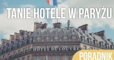 Tanie hotele w Paryżu