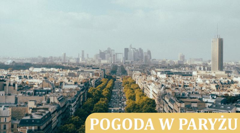 Pogoda w Paryżu