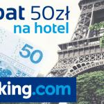 50 zł rabatu na nocleg w Paryżu od Booking.com