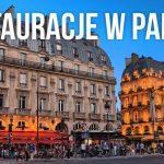 Restauracje w Paryżu – obiad za mniej niż 10€