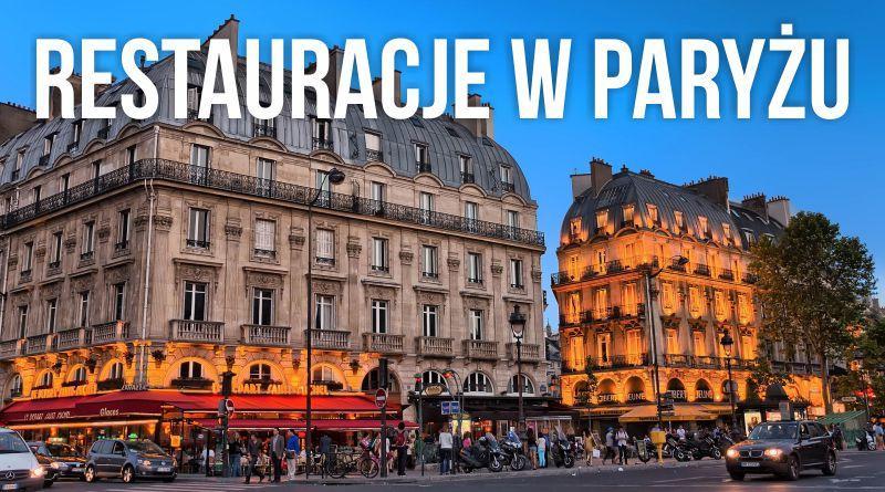 Restauracje w Paryżu